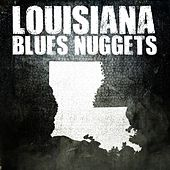 Louisiana Blues Nuggets by Various Artists