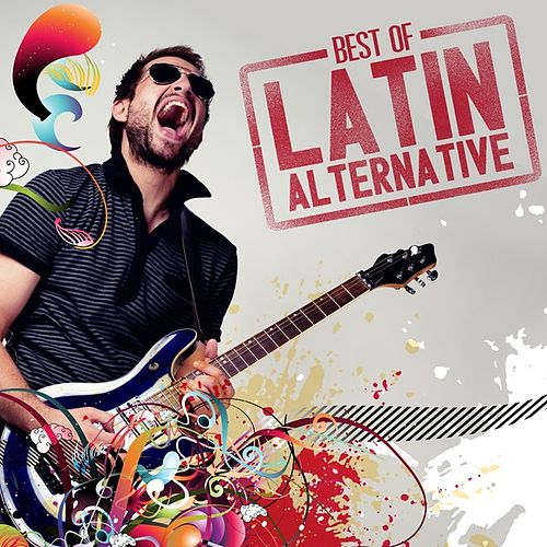 Best of Latin Alternative by Various Artists
