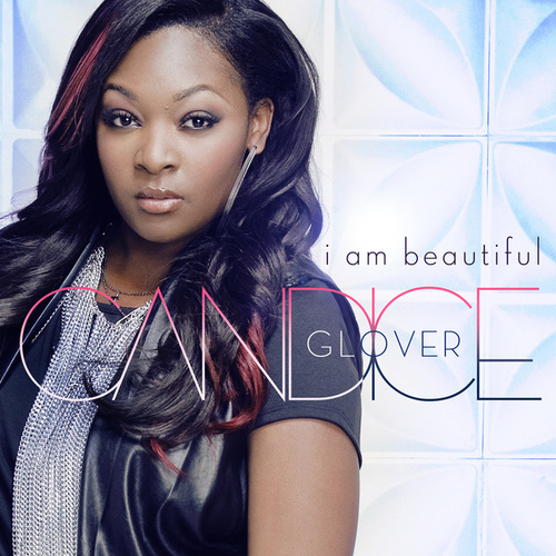 I Am Beautiful by Candice Glover