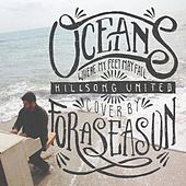 Oceans by For A Season