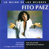 Lo Mejor De Los Mejores by Fito Paez
