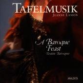 A Baroque Feast (Festin Baroque) by Tafelmusik Baroque Orchestra Jeanne Lamon
