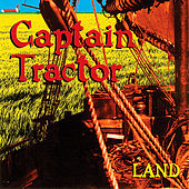 Land by Captain Tractor
