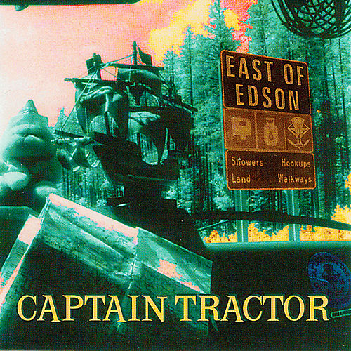 East of Edson by Captain Tractor