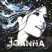 This Crazy Life by Joanna