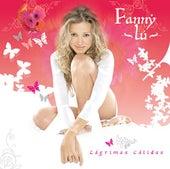 Lagrimas Calidas - Edicion Especial by Fanny Lu
