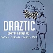 Diary of a Crazy Kid (Edit) by Draztic Music