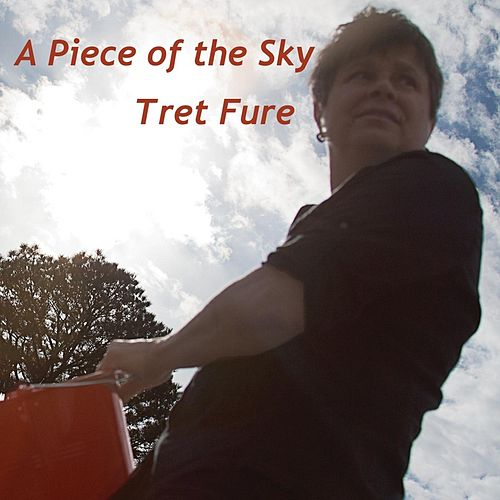 A Piece of the Sky by Tret Fure