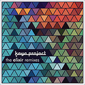 The Elixir Remixes by Kaya Project