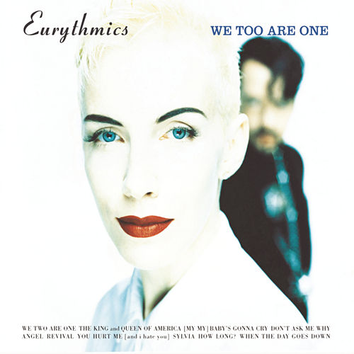 We Too Are One by Eurythmics