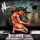 Self Inflicted Numbness by Numic