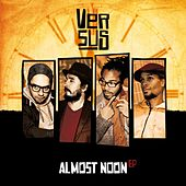Almost Noon EP by Versus
