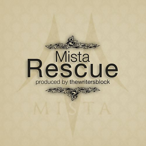 Rescue by Mista