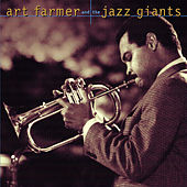 Art Farmer & The Jazz Giants by Art Farmer