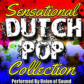 Sensational Dutch Pop Collection by Union Of Sound