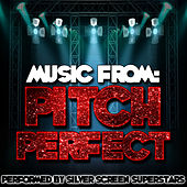 Music from Pitch Perfect by Silver Screen Superstars
