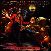 Live in Texas - October 6, 1973 by Captain Beyond