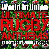 World in Union: Ultimate Rugby Album by Union Of Sound