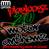 Playboyz: 20 Motor Anthemz by Union Of Sound