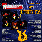 27 Superexitos by Los Bondadosos