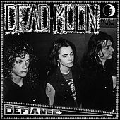 Defiance by Dead Moon