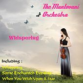 Whispering by Mantovani & His Orchestra