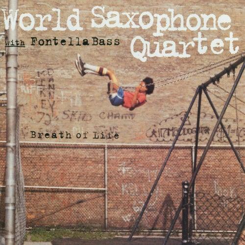Breath Of Life by World Saxophone Quartet