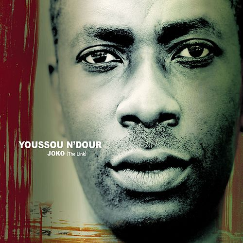 Joko: The Link by Youssou N'Dour