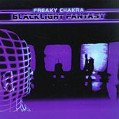 Blacklight Fantasy by Freaky Chakra