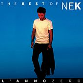 Nek The Best of : L 'anno zero von Nek