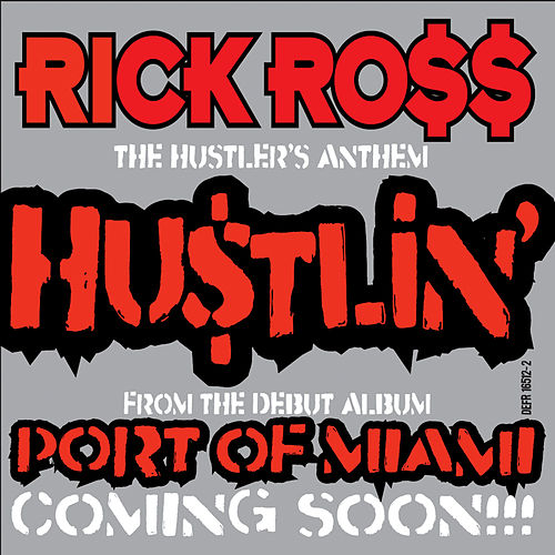 Hustlin' by Rick Ross