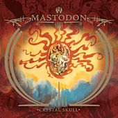 Capillarian Crest/Crystal Skull by Mastodon