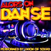 Alors on danse by Union Of Sound