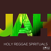 Jah: Holy Reggae Spirituals by Various Artists