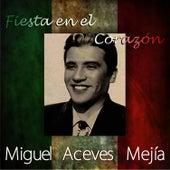 Fiesta en el Corazón by Miguel Aceves Mejia
