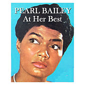 At Her Best by Pearl Bailey