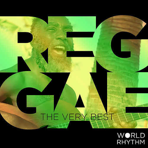 Reggae: The Very Best by Various Artists