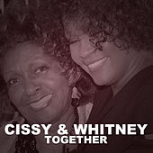 Cissy & Whitney Together von Whitney Houston