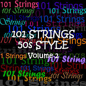 50s Style - Vol 2 by 101 Strings Orchestra