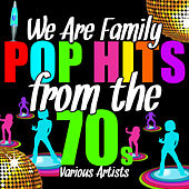 We Are Family: Pop Hits from the 70's by Various Artists