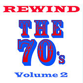 Rewind the 70s - Volume 2 by Various Artists