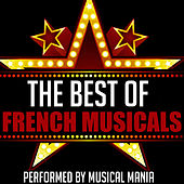The Best of French Musicals by Musical Mania