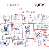 A Promise Is a Promise by Lyres