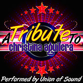 A Tribute to Christina Aguilera by Union Of Sound