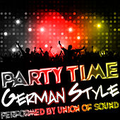 Party Time German Style by Union Of Sound