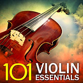 101 Violin Essentials by Various Artists