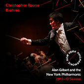 Christopher Rouse, Brahms by New York Philharmonic