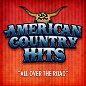 All over the Road by American Country Hits