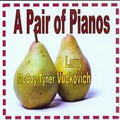 A Pair of Pianos by Various Artists