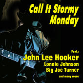 Call It Stormy Monday by Various Artists